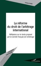 La R Forme Du Droit De L Arbitrage International