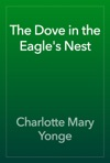 The Dove In The Eagles Nest