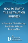 How To Start A Tile Installation Business A Complete Tile  Flooring Installation  Repair Business Plan