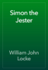 William John Locke - Simon the Jester artwork