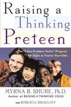 Raising A Thinking Preteen