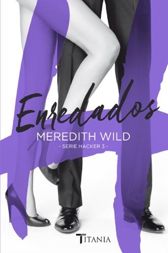 Meredith Wild - Enredados