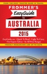 Frommers EasyGuide To Australia 2015