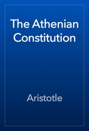 The Athenian Constitution read online