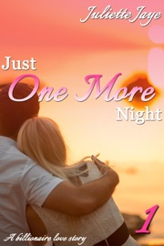 Just One More Night 1 A Billionaire Love Story