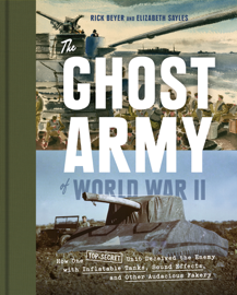 The Ghost Army of World War II book