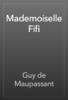 Guy de Maupassant - Mademoiselle Fifi artwork