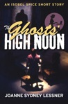 The Ghosts High Noon