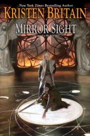 Mirror Sight - Kristen Britain by  Kristen Britain PDF Download