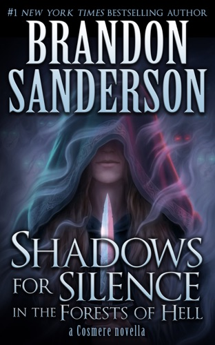 Brandon Sanderson - Shadows for Silence in the Forests of Hell