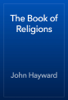 John Hayward - The Book of Religions artwork