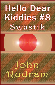 Hello Dear Kiddies #8: Swastik Libro Cover