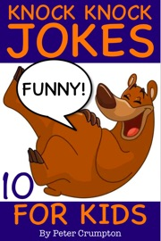 Knock Knock Jokes for Kids - Peter Crumpton