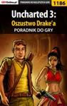 Uncharted 3 Oszustwo Drakea Poradnik Do Gry