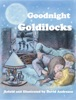 Goodnight Goldilocks