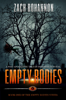 Zach Bohannon - Empty Bodies: A Post-Apocalyptic Tale of Dystopian Survival  artwork