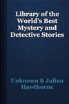 Library Of The Worlds Best Mystery And Detective Stories