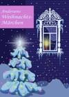 Andersens Weihnachtsmrchen Seine Schnsten Geschichten Zu Weihnachten