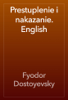 Fyodor Dostoyevsky - Prestuplenie i nakazanie. English artwork