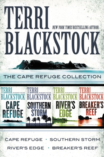 Terri Blackstock - The Cape Refuge Collection