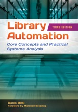 Library Automation: Core Concepts And Practical Systems Analysis