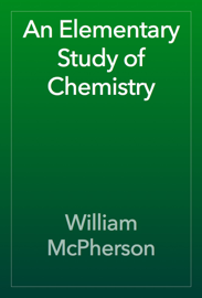 An Elementary Study of Chemistry book