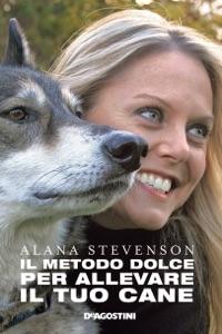 Il metodo dolce per allevare il tuo cane Book Cover