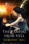 The Vampire From Hell Part 1 - The Beginning