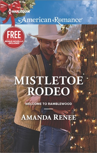 Amanda Renee & Laura Marie Altom - Mistletoe Rodeo