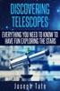 Discovering Telescopes