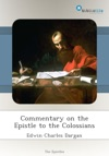 Commentary On The Epistle To The Colossians