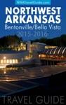 The Northwest Arkansas Travel Guide BentonvilleBella Vista