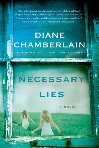 Diane Chamberlain - Necessary Lies