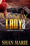 Candy Lady 2 Dope Never Tasted So Good