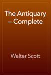 The Antiquary — Complete