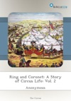 Ring And Coronet A Story Of Circus Life Vol 2