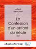 Alfred de Musset - La Confession d'un enfant du siГЁcle artwork