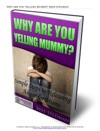 Why Are You Yelling Mummy