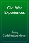 Civil War Experiences