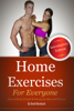 David Nordmark - Home Exercises For Everyone (Introductory Edition) : Natural Bodyweight Workouts For Men And Women grafismos