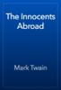 Mark Twain - The Innocents Abroad  artwork