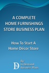A Complete Home Furnishings Store Business Plan How To Start A Home Dcor Store