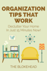 The Blokehead - Organization Tips That Work: Declutter Your Home In Just 15 Minutes Now! ilustraciГіn