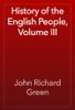 John Richard Green - History of the English People, Volume III artwork
