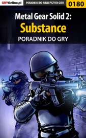 METAL GEAR SOLID 2: SUBSTANCE (PORADNIK DO GRY)
