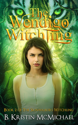 The Wendigo Witchling - B. Kristin McMichael book