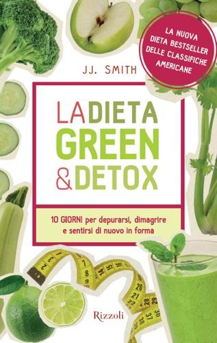 J.J. Smith - La dieta green & detox