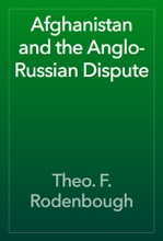 Afghanistan And The Anglo-Russian Dispute