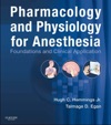 Pharmacology And Physiology For Anesthesia