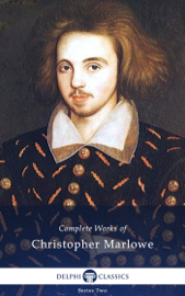 Delphi Complete Works of Christopher Marlowe book